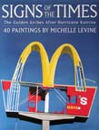 Signs of The Times-The Golden Arches After Hurricane Katrina by Michelle Levine